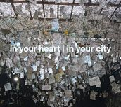 In your heart │ In your city